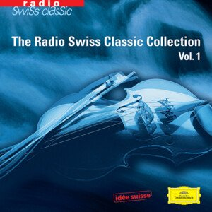 Radio Swiss Classic Collection Vol. 1